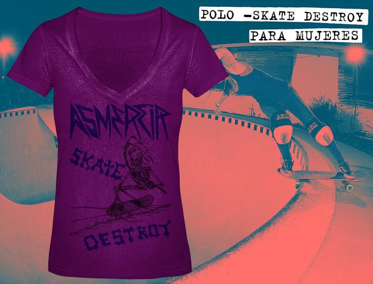 Polo - Skate Destroy - para mujeres en dos colores - segunda edición